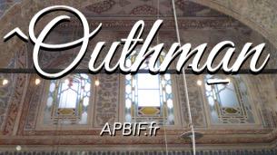 othman, otman, compagnon othman ibn affan